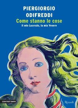 Come stanno le cose di Piergiorgio Odifreddi (Rizzoli, 2013)