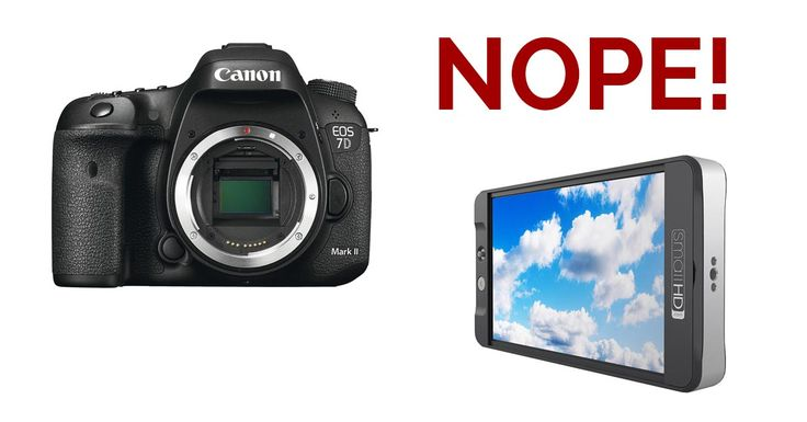 A Note For 7D Mark II Users and Why I Returned My SmallHD 701 LCD Monitor -