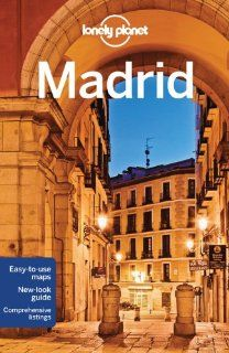Lonely Planet Madrid (Travel Guide) by Anthony Ham. $14.69. Series - Travel Guide. Publisher: Lonely Planet; 7 edition (May 1, 2013). Publication: May 1, 2013
