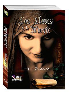 """MAMA, PROFESIONAL PERO SOBRE TODO MUJER!!!: RESEÑA LITERARIA DE """"LAS LLAVES DE LA MUERTE"""" de F..."""