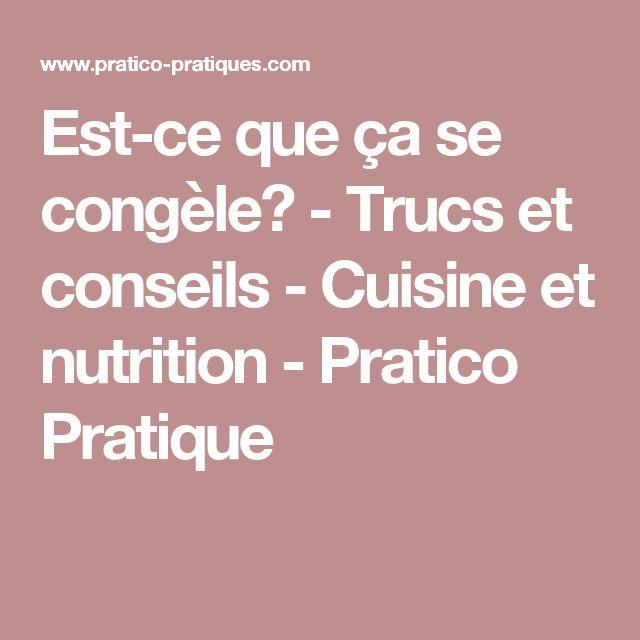 Est-ce que ça se congèle? - Trucs et conseils - Cuisine et nutrition - Pratico Pratique