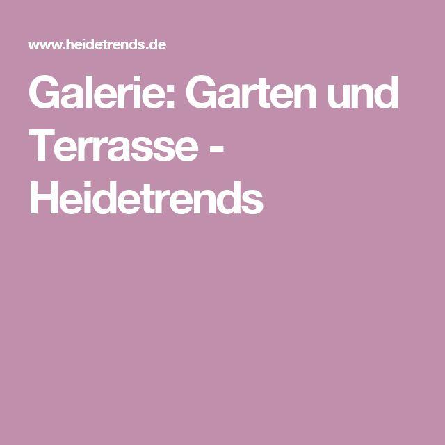 Galerie: Garten und Terrasse - Heidetrends