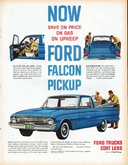 """1961 FORD FALCON vintage magazine advertisement """"Ford Falcon Pickup"""" ~ Ford Falcon Ranchero ... Save on Price, on Gas, on Upkeep ... Ford Trucks Cost Less ~"""