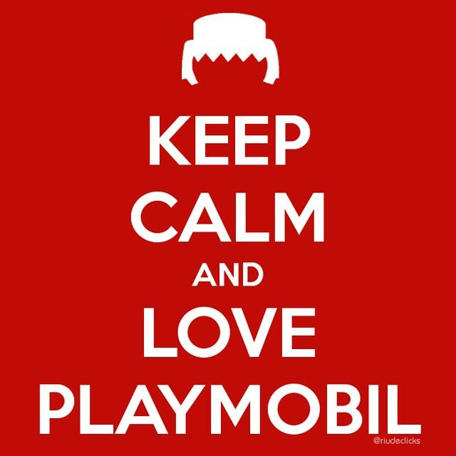 Keep Calm and love #playmobil #keepcalmand #keepcalm