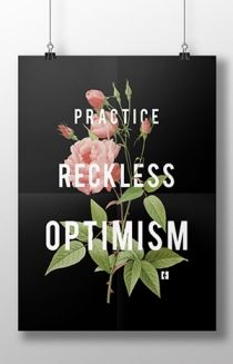 Reckless Optimism Black Floral Poster Poster - Harto Posters - Online Store on District Lines