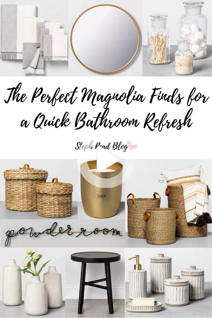 The Perfect Magnolia Finds For A Quick Bathroom Refresh In 2020