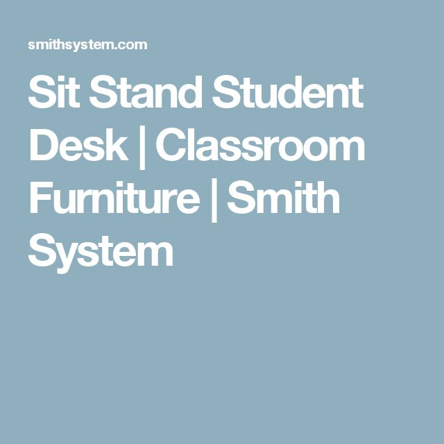 Sit Stand Student Desk | Classroom Furniture | Smith System