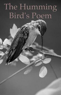 The Humming bird's poem. - capitolo 9 #wattpad #romance