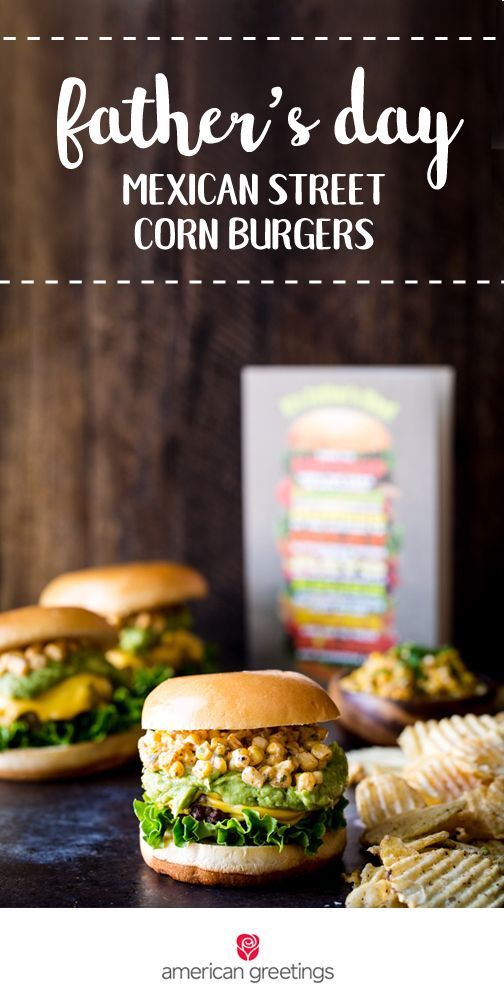 Give your dad what they really want this Father's Day—delicious food! When you pair this recipe for Mexican Street Corn Burgers with a greeting card from Target, you've got the perfect simple yet thoughtful gift idea. After tasting the southwest flavors and fresh veggies, he's sure to feel appreciated!