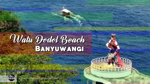 Watu Dodol Beach Banyuwangi is a beach resort with a stone view stands very high at 10 meters in the middle road of Banyuwangi to Bali Island. More information click here...