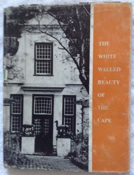 The White Walled Beauty of the Cape - Simon van der Stel Foundation