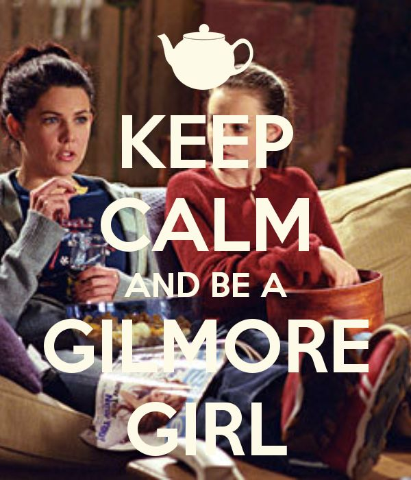 The relationship between my mother and I is so similar to The Gilmore Girls, you'd think that we inspired the show :P <------- Exactly!!