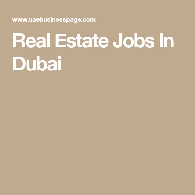 Real Estate Jobs In Dubai jobs in Dubai Pinterest Real - realtor job description