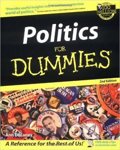 Politics For Dummies: Ann DeLaney: 0785555087088: Amazon.com: Books