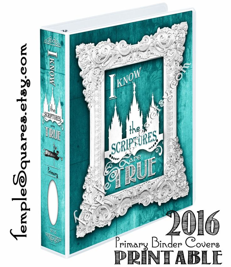 Know the Scriptures Are True 2016 Primary Printable Binder Cover and ...