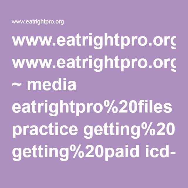 Eatrightproorg Media Eatrightpro20files Practice Getting20paid Icd 10Code ForNutrition