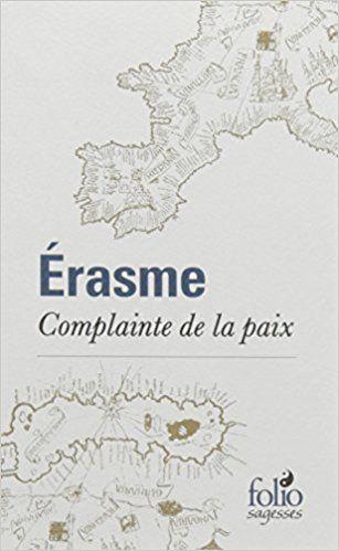 Complainte de la paix: Érasme, Jean-Claude Margolin
