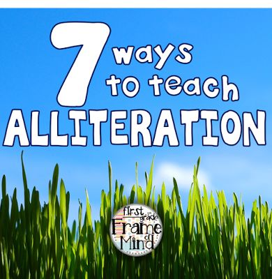 First Grade Frame of Mind: 7 Alliteration Lessons That are Beyond Peter Piper and his Peppers! Find more alliteration ideas at http://pin.it/sVmfoXY