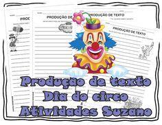 Produção de texto: Dia do Circo - Atividades Adriana