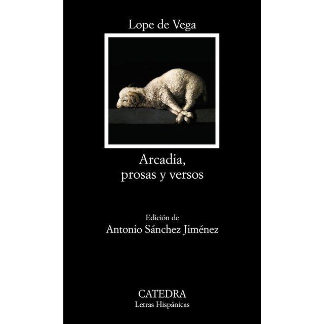 Catedra Arcadia Prosas Y Versos Tapa Blanda En 2020 Versos Catedra Arcadias