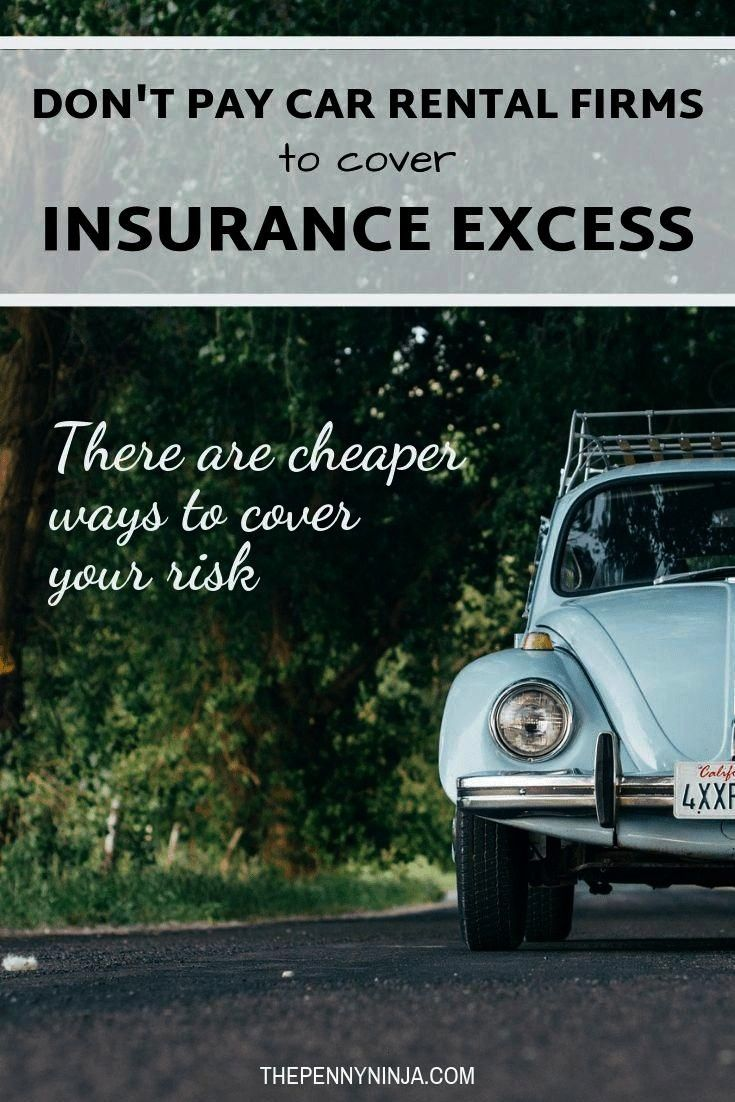 Autoinsurance Insurance Company Excess Rental Dont From