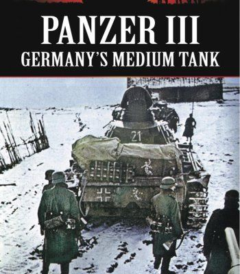 Panzer Iii – Germany'S Medium Tank PDF