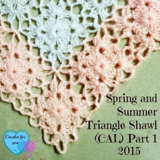 Part 1 - Spring and Summer Triangle Shawl (CAL) 2015, free pattern by Crochet for You