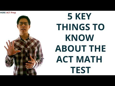 ▶ Best ACT Math Prep Strategies, Tips, and Tricks - 5 Key Things to Know About the ACT Math Test - YouTube