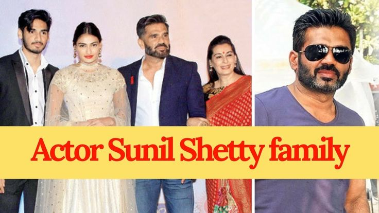 Actor Sunil Shetty with Family Members