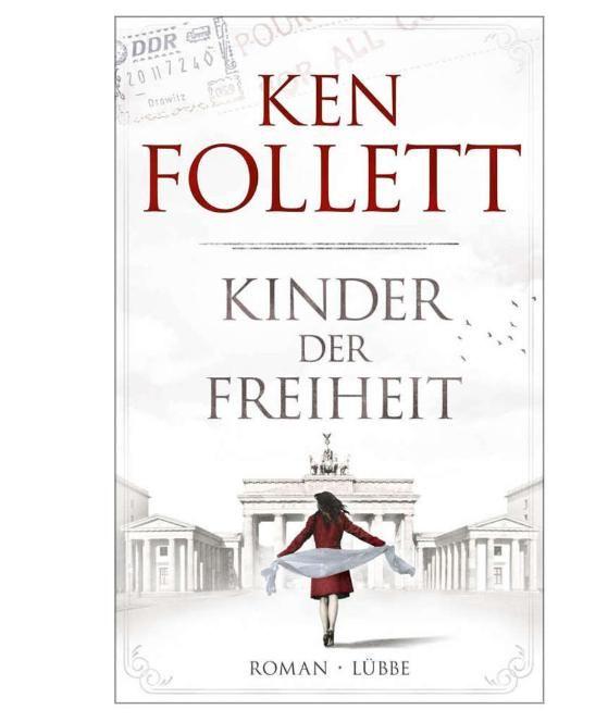 """Ken Follet """"Kinder der Freiheit"""""""