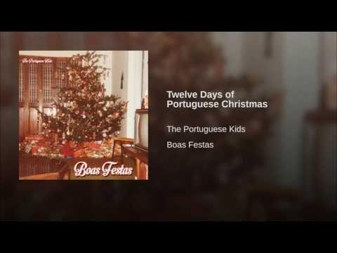 Twelve Days of Portuguese Christmas - YouTube