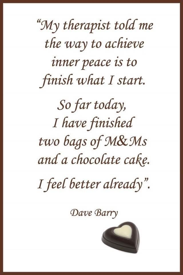 Pin By Robin Moffett On All Chocolate Things In 2020 Funny Chocolate Quotes Chocolate Humor Chocolate Quotes