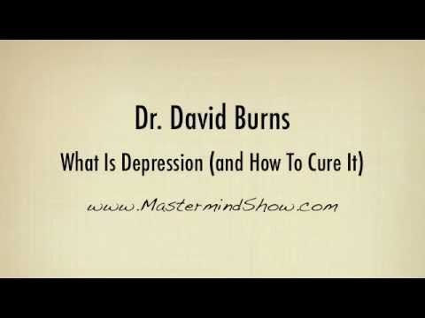 Dr. David Burns | What Is Depression (and How To Cure It)