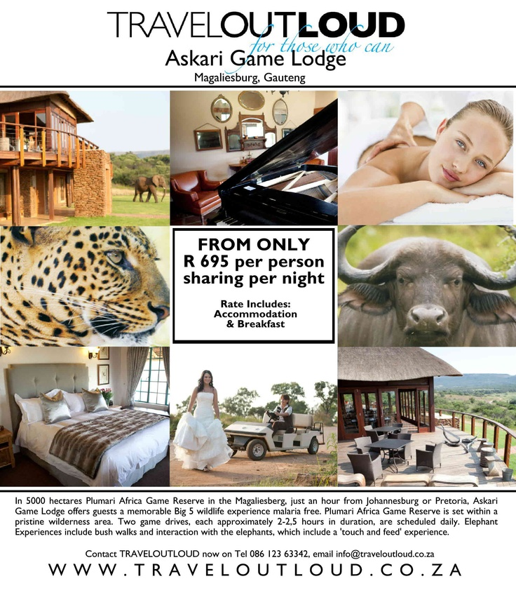 Askari Game Lodge  Magaliesburg, Gauteng  In 5000 hectares Plumari Africa Game Reserve in the Magaliesberg, just an hour from Johannesburg or Pretoria, Askari Game Lodge offers guests a memorable Big 5 wildlife experience malaria free. Plumari Africa Game Reserve is set within a pristine wilderness area.   FROM ONLY R 695 per person sharing per night  Rate Includes: Accommodation & Breakfast  Contact TRAVELOUTLOUD now  Tel 086 123 63342  email info@traveloutloud.co.za