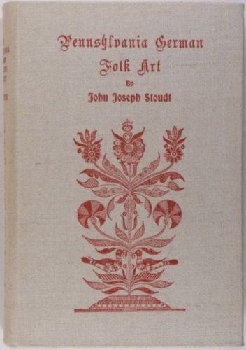 Book: Antique Pennsylvania-German, Folk Arts, Frakturs, Textiles + More!