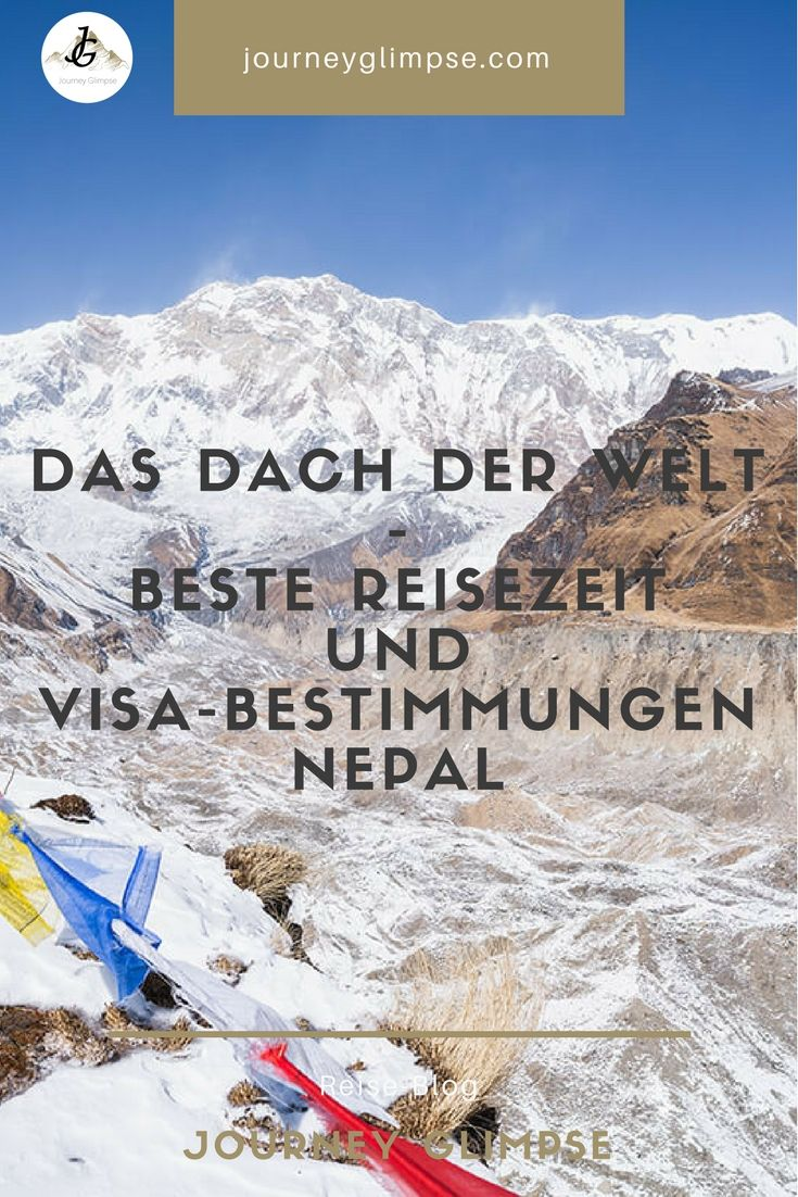 Die Einreisebestimmungen in Nepal sind speziell. Wir geben in unserem Blog Tipps zum Visum für Nepal, der Reisezeit und bieten zudem generelle Tipps.