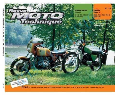 Revue Moto Technique N°18 : Kawasaki 125 KS-KE-KE-HEA-KX & BMW Série 6