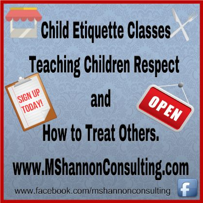 Etiquette Classes for Kids  www.MShannonConsulting.com