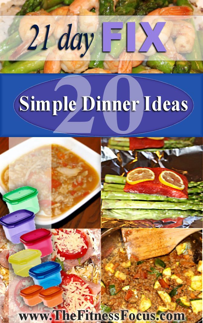 21 Day Fix Dinner Ideas with instructions.