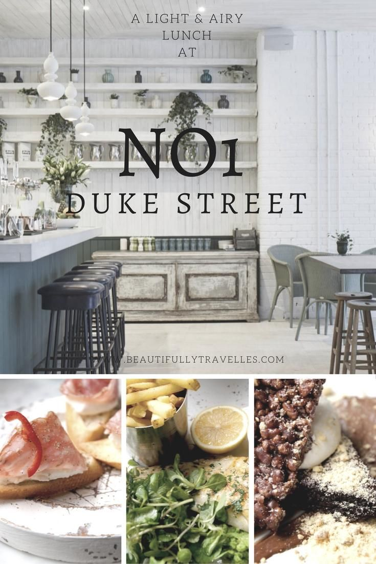 A Light and airy lunch at No1 Duke street - No. 1 Duke St. fills a gap in…