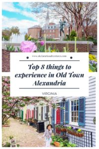 Top 8 things to experience in Old Town Alexandria
