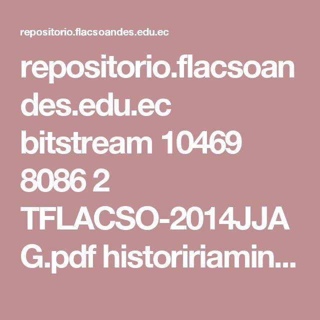 repositorio.flacsoandes.edu.ec bitstream 10469 8086 2  TFLACSO-2014JJAG.pdf  histoririamineropetrolera.bo