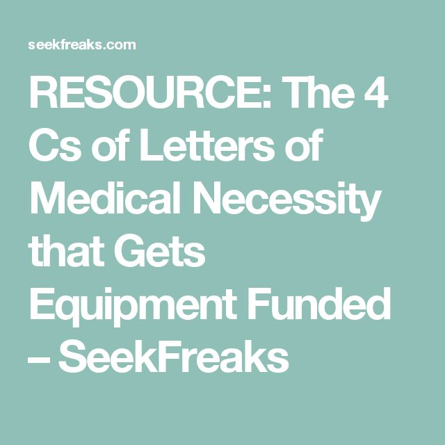 210 best ot documentation images on pinterest back to school resource the 4 cs of letters of medical necessity that gets equipment funded seekfreaks spiritdancerdesigns Choice Image