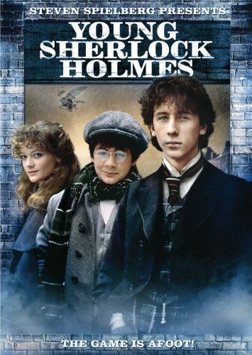 Young Sherlock Holmes -This was wonderfully done. A lot new computer graphic techniques came into being with this flick. Loved it!