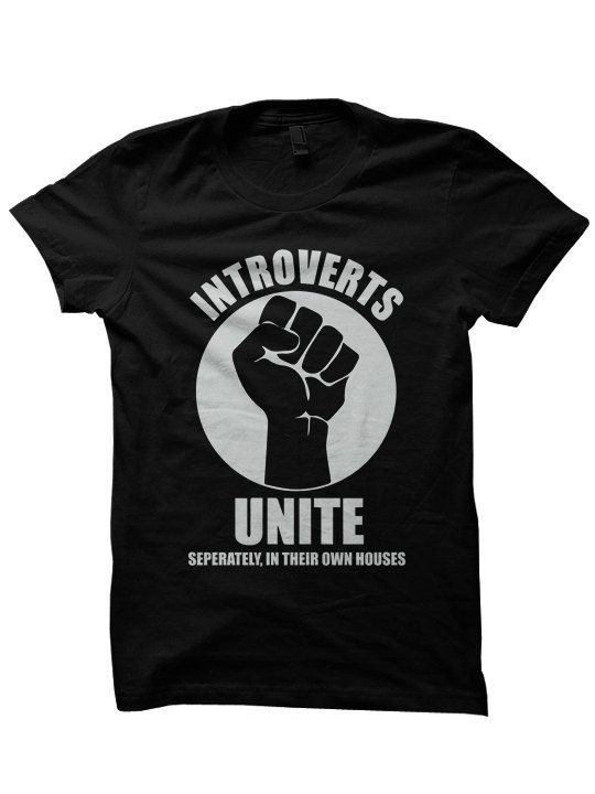 Introverts Unite T-shirt Funny Shirts With Words Ladies Shirts Hipster Clothes Party Shirts Cool Shirts Birthday Gifts Christmas Gifts