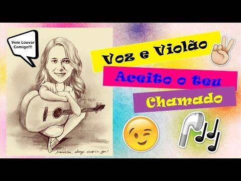 Voz e Violão - Aceito o teu chamado - Cover Raquel BSilva - YouTube