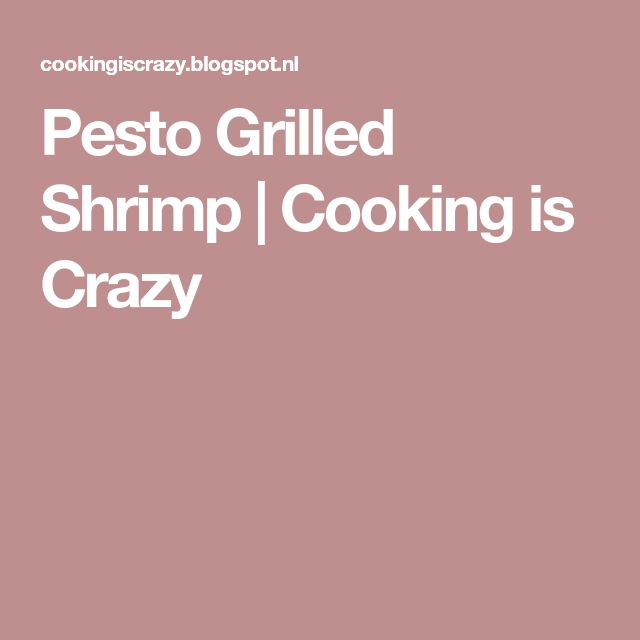 Pesto Grilled Shrimp | Cooking is Crazy