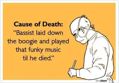 play that funky music til ya die! #bass