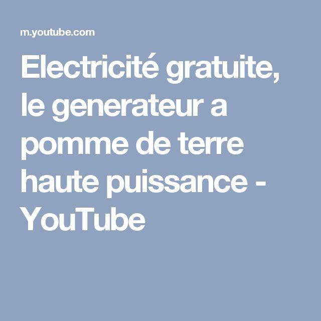 Electricité gratuite, le generateur a pomme de terre haute puissance - YouTube