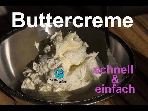 SCHNELLE BUTTERCREME - fruchtig und für Fondant geeignet - YouTube